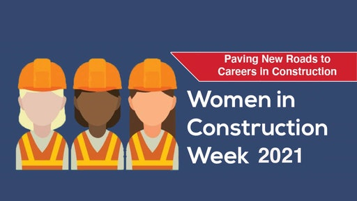 Take Time to Celebrate Women in Construction | For Construction Pros